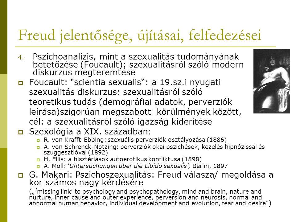 Freud jelentősége, újításai, felfedezései 4.