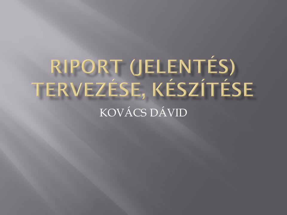 A riport (jelentés) az adatbázis-táblákból vagy lekérdezésekből készült, formázott, többnyire nyomtatásra szánt eredménylistákat jelent.