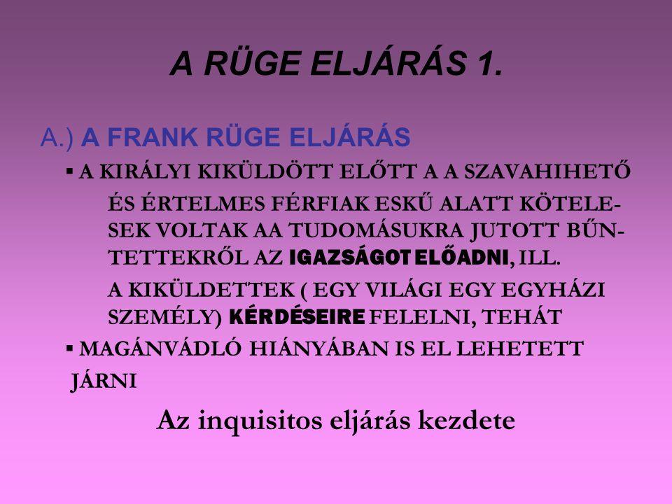 A RÜGE ELJÁRÁS 1.