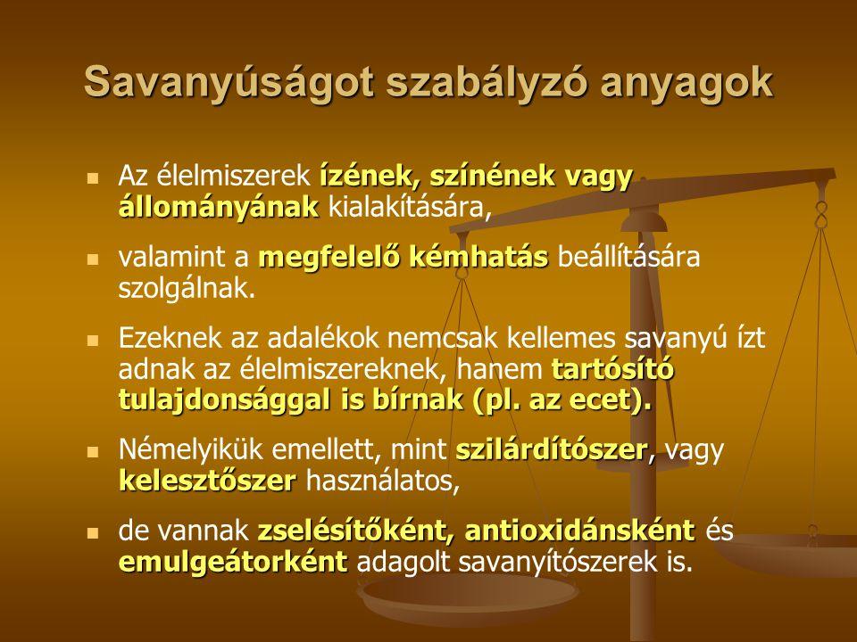 E 260: Ecetsav ecetsavat Az ecetsavat csak vizes oldat formájában használjuk élelmiszereinkhez.
