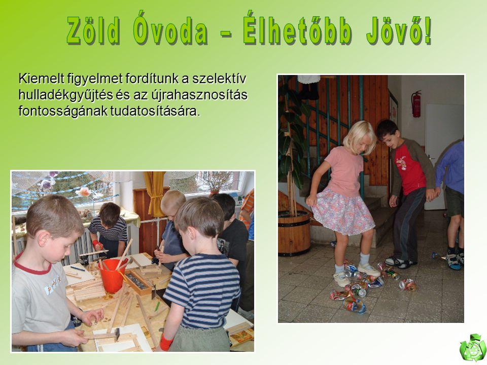 2006 Zöld óvoda cím elnyerése (Bródy Imre u.7., Bródy Imre u.