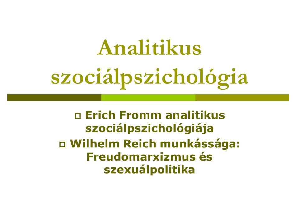 Fromm szociálpszichológiai kutatása  empirikus társadalomkutatás az elméleti kérdések megválaszolására: a társadalmi uralom miként vezet az emberi szubjektum deformációjához.