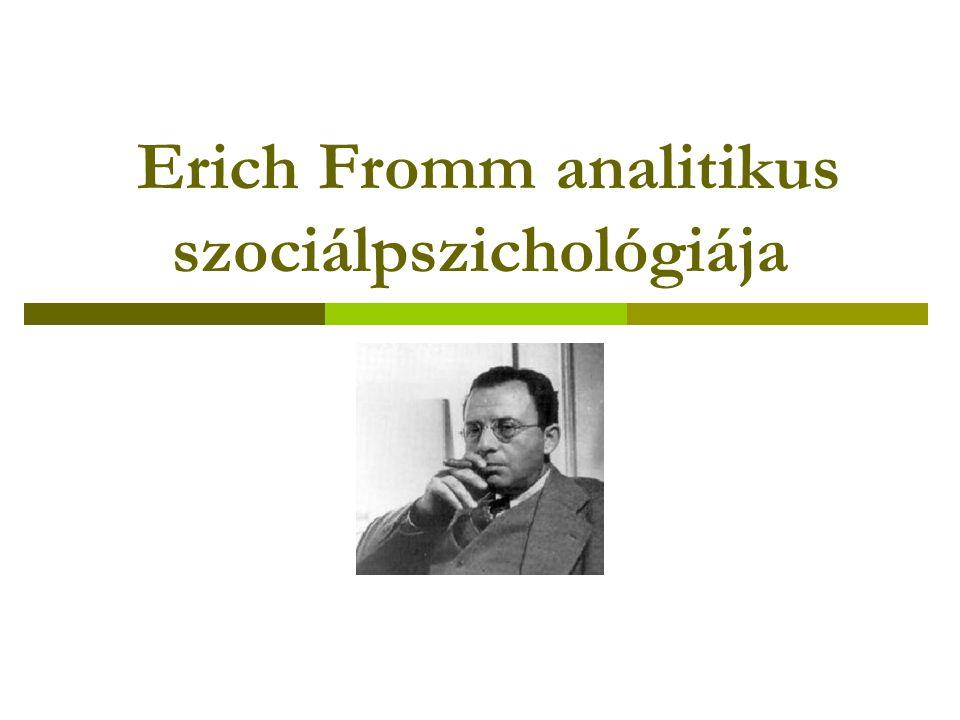 """Fromm analitikus szociálpszichológiája  először a PA és marxizmus összeegyeztetésén dolgozott  mindkettő modernizálása  Fromm hirdette meg az analitikus szociálpszichológia programját  """"Az analitikus szociálpszichológia feladata és módszere (Fromm, 1932)  pszichoanalízis: feltárta az emberi jellem fejlődésének alapjait  """"hiányzó láncszem"""""""