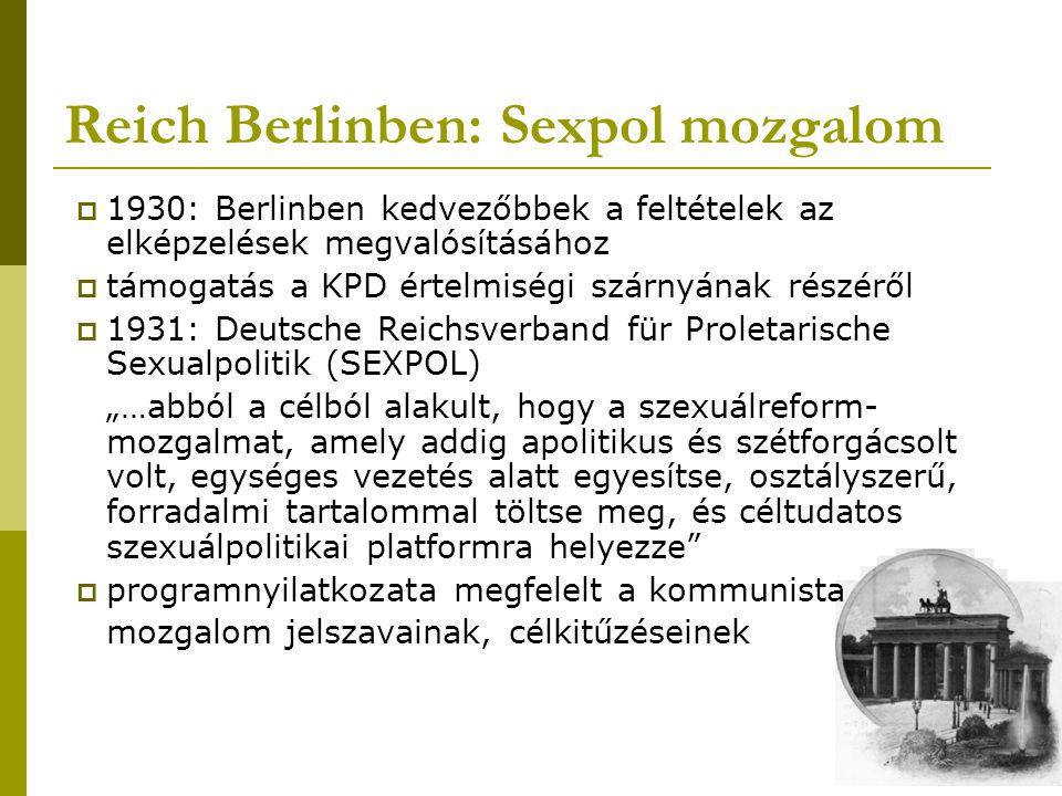  1930: Berlinben kedvezőbbek a feltételek az elképzelések megvalósításához  támogatás a KPD értelmiségi szárnyának részéről  1931: Deutsche Reichsv