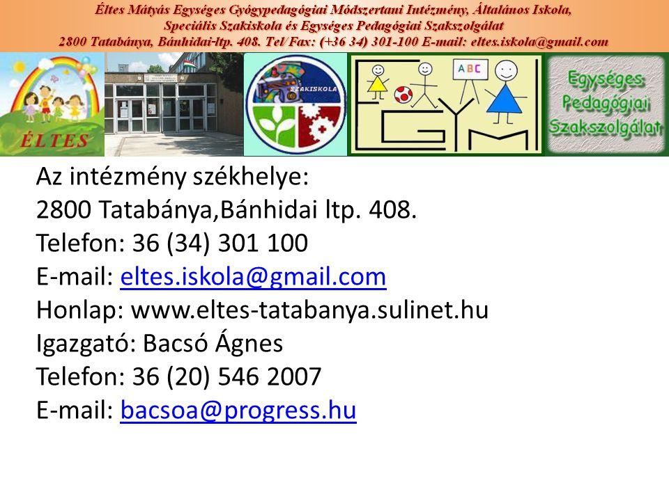Az intézmény székhelye: 2800 Tatabánya,Bánhidai ltp. 408. Telefon: 36 (34) 301 100 E-mail: eltes.iskola@gmail.comeltes.iskola@gmail.com Honlap: www.el