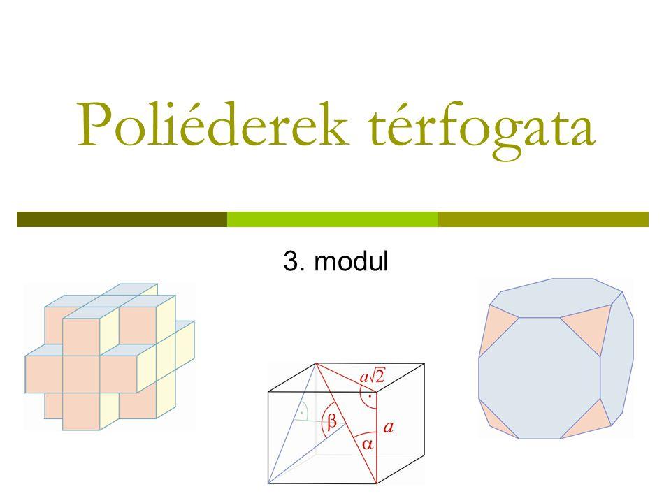 A gúla térfogata, felszíne Állítsd össze a képen látható gúlát Polydron készletből.