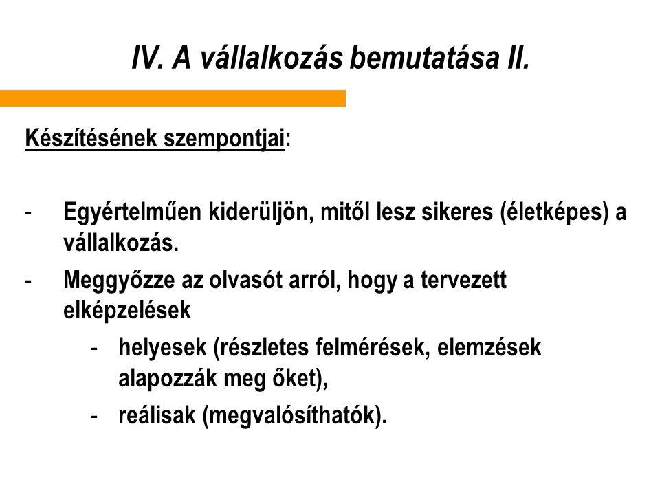 IV.A vállalkozás bemutatása II.
