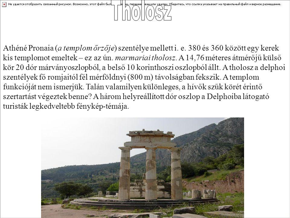Athéné Pronaia (a templom őrzője) szentélye mellett i. e. 380 és 360 között egy kerek kis templomot emeltek – ez az ún. marmariai tholosz. A 14,76 mét