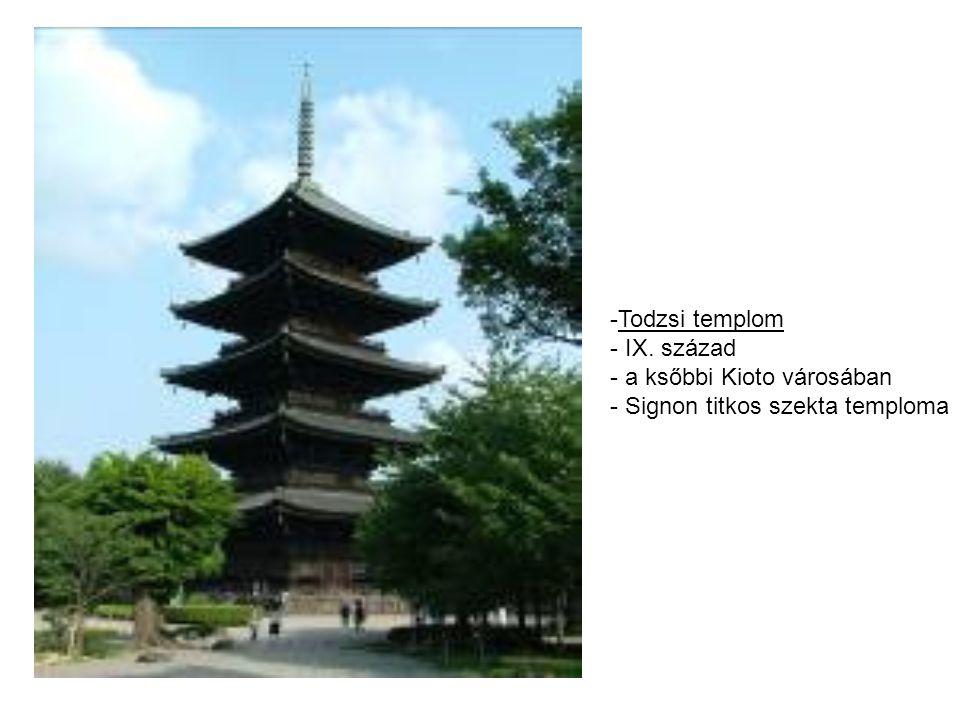-Todzsi templom - IX. század - a ksőbbi Kioto városában - Signon titkos szekta temploma