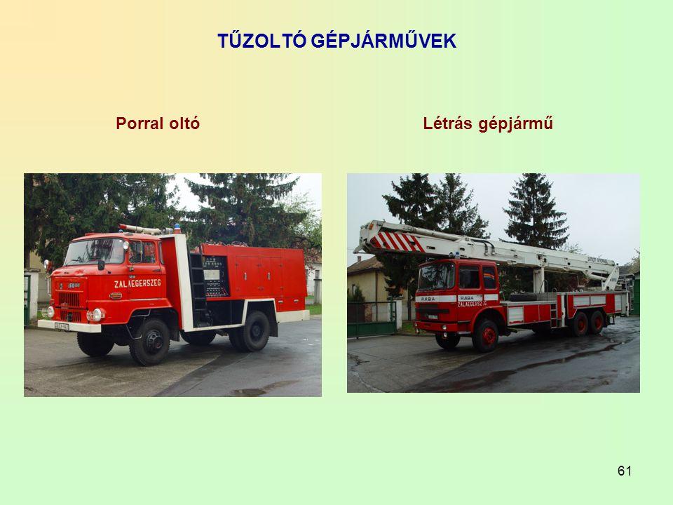 61 TŰZOLTÓ GÉPJÁRMŰVEK Porral oltóLétrás gépjármű