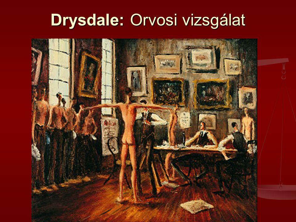 Drysdale: Orvosi vizsgálat