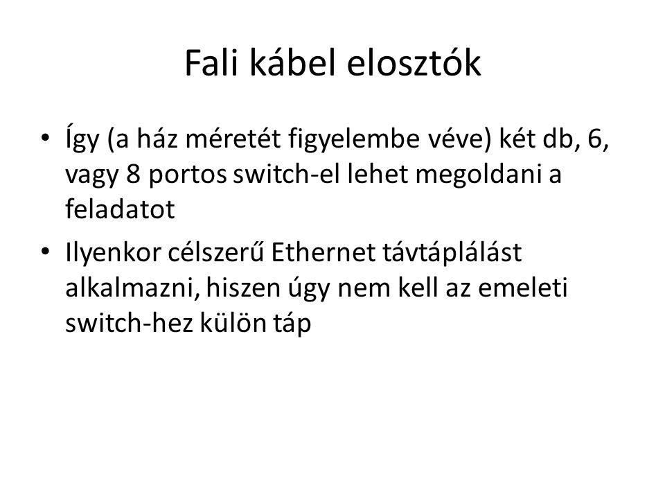 Fali kábel elosztók Így (a ház méretét figyelembe véve) két db, 6, vagy 8 portos switch-el lehet megoldani a feladatot Ilyenkor célszerű Ethernet távt