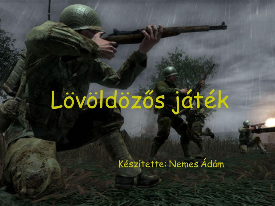 Lövöldözős játék Készítette: Nemes Ádám