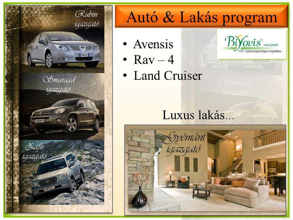 Autó & Lakás program Avensis Rav – 4 Land Cruiser Luxus lakás …