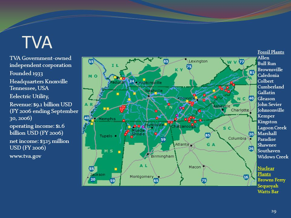 TVA TVA Government-owned independent corporation Founded 1933 Headquarters Knoxville Tennessee, USA Eelectric Utility, Revenue: $9.1 billion USD (FY 2