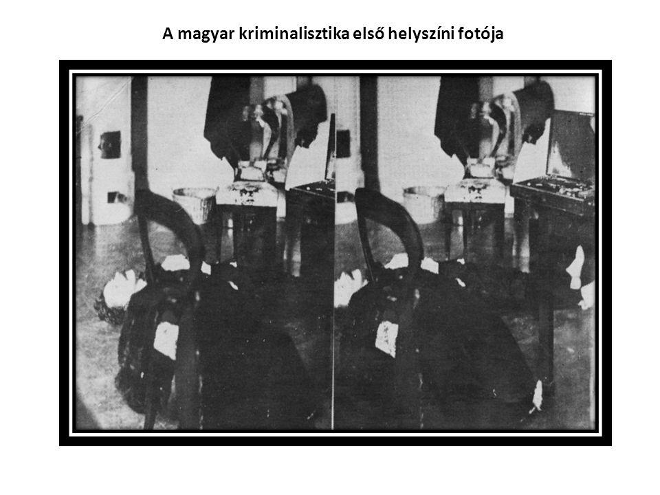 A magyar kriminalisztika első helyszíni fotója