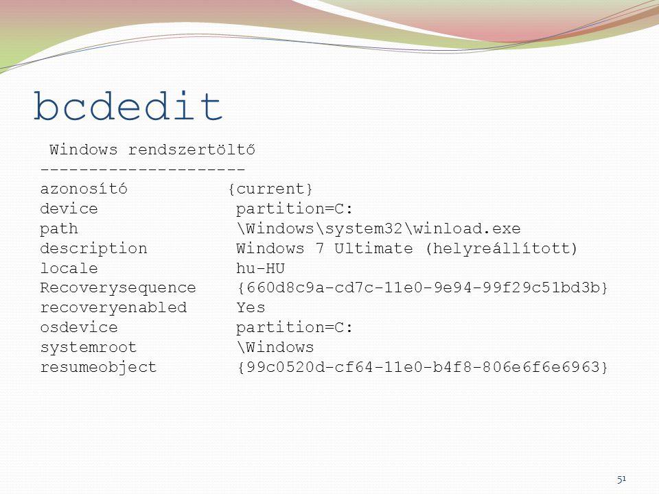bcdedit Windows rendszertöltő --------------------- azonosító {current} device partition=C: path \Windows\system32\winload.exe description Windows 7 U