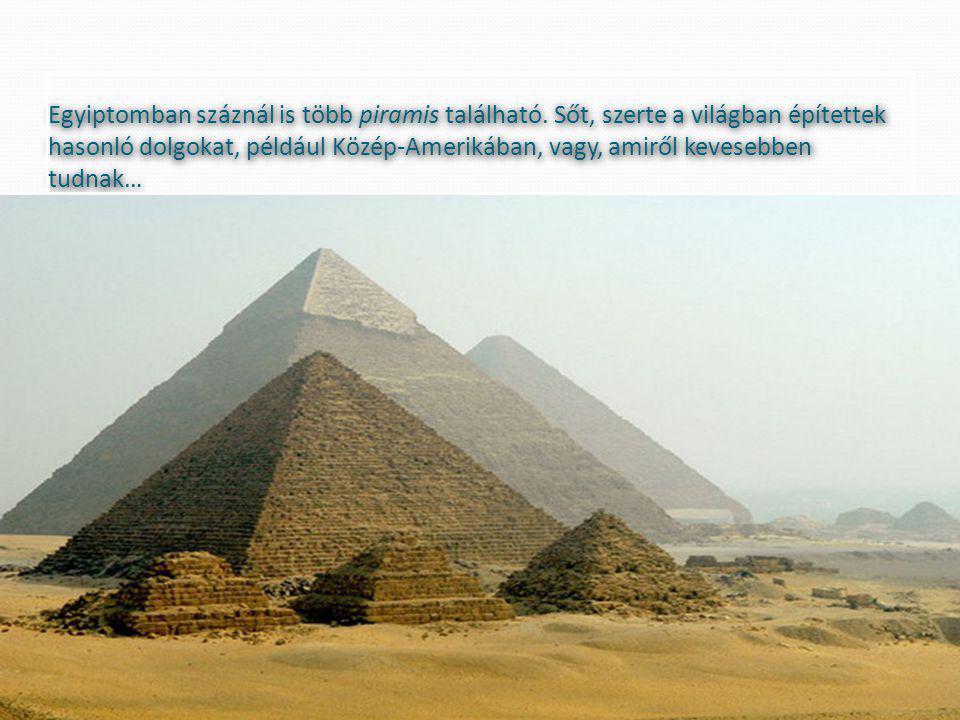 Egyiptomban száznál is több piramis található.