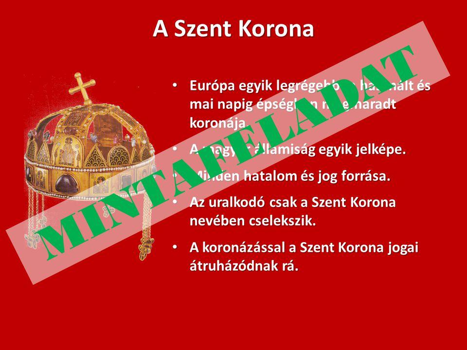 A Szent Korona Európa egyik legrégebben használt és mai napig épségben megmaradt koronája. Európa egyik legrégebben használt és mai napig épségben meg
