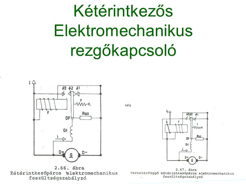 Kétérintkezős Elektromechanikus rezgőkapcsoló