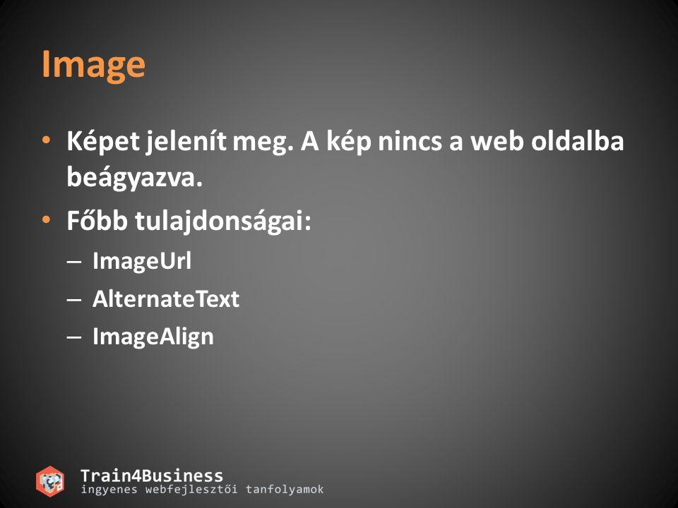 Hyperlink Navigálásra használható kattintható szöveg vagy kép megjelenítésével.