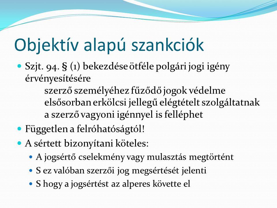 Objektív alapú szankciók Szjt. 94.