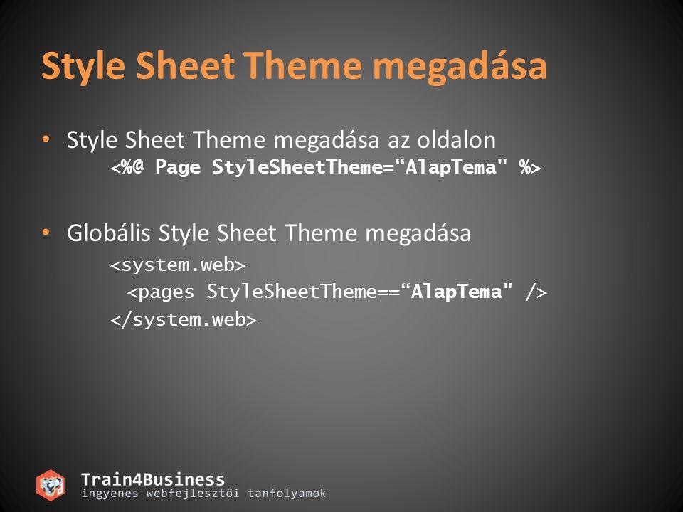 Style Sheet Theme megadása Style Sheet Theme megadása az oldalon Globális Style Sheet Theme megadása