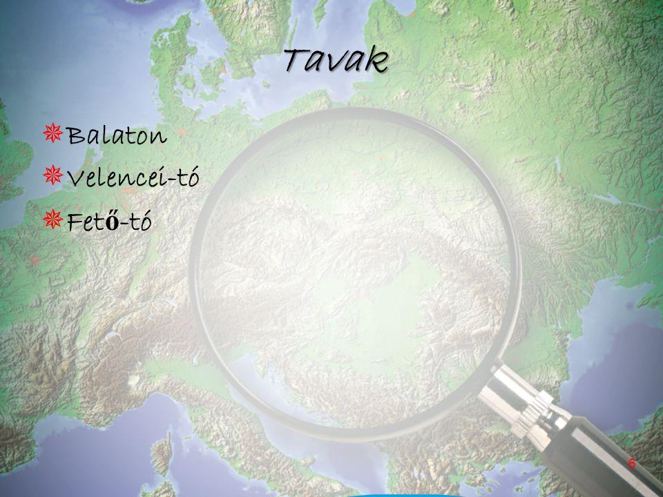 """Balaton Balaton (becenevén """"a magyar tenger ) Közép-Európa legnagyobb tava."""