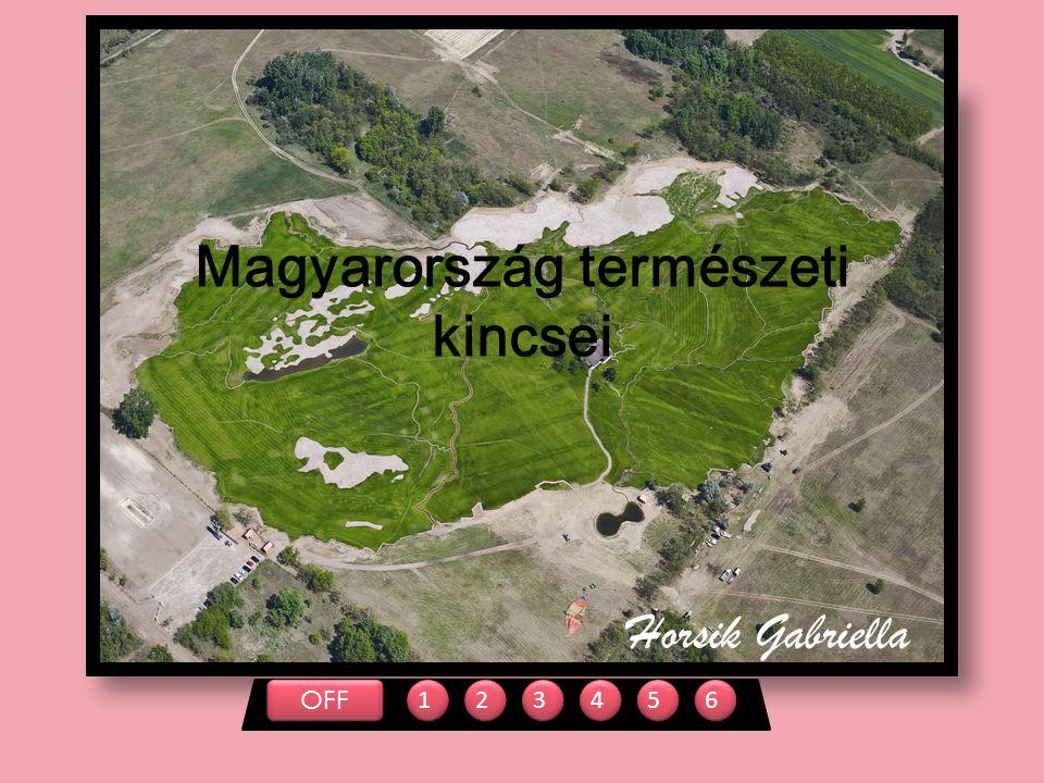 Magyarország természeti kincsei OFF 123456 Horsik Gabriella