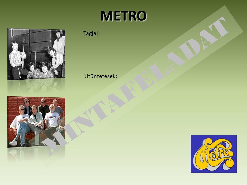 METRO Tagjai: Kitüntetések: MINTAFELADAT