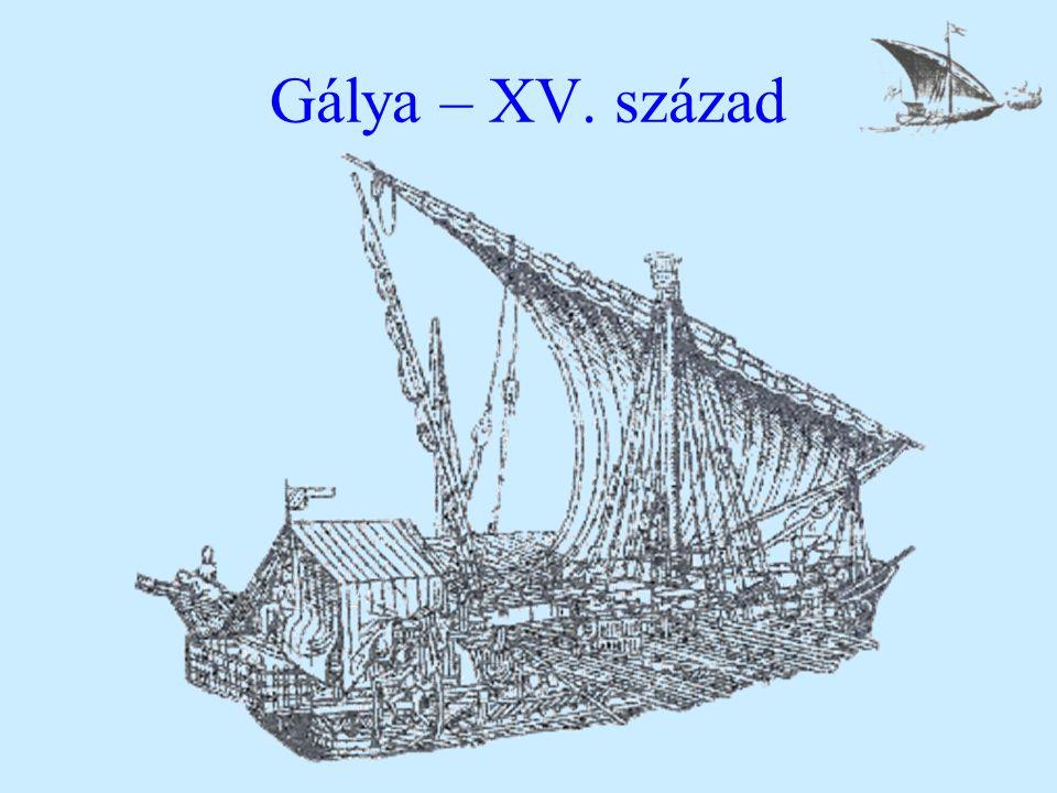 Gálya – XV. század
