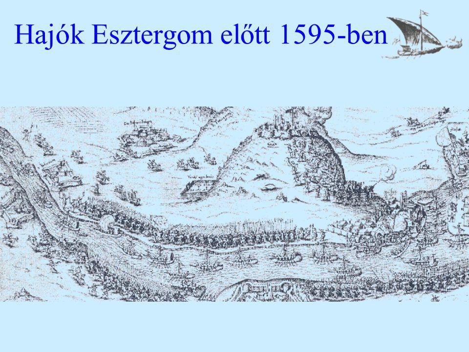 Hajók Esztergom előtt 1595-ben