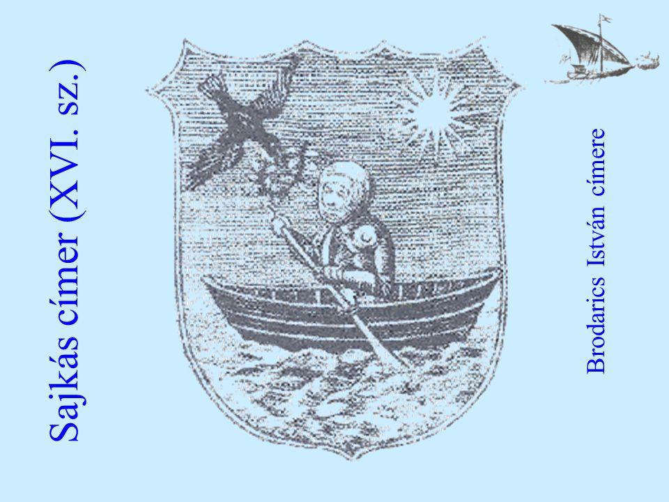 Sajkás címer (XVI. sz.) Brodarics István címere