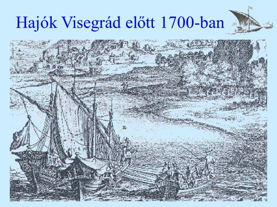 Hajók Visegrád előtt 1700-ban