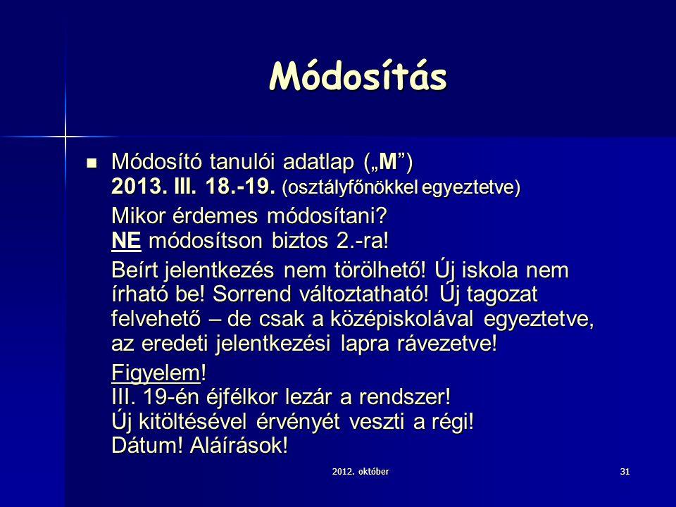 """Módosítás Módosító tanulói adatlap (""""M ) 2013. III."""