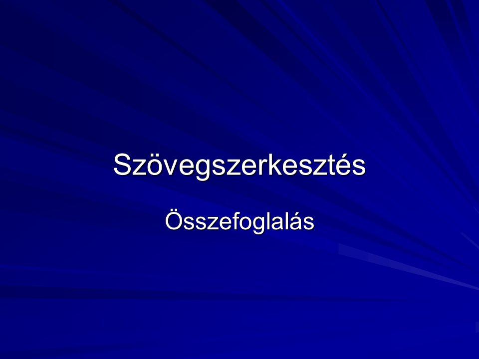 22 XV.Keresés, csere Szerkesztés/Keresés, a Keresett szöveg mezőben adjuk meg a karaktersort, amelyet keresünk; a Következő gombra kattintva haladhatunk végig egyesével a karaktersor előfordulásain Az Egyebek gomb bővített keresési feltételeket taratlmazó párbeszédablakot nyit A Csere parancs hasonlóan működik, csak a Mire cseréli beviteli mezővel bővül A Minden gombbal a keresett karaktersor összes előfordulását lecseréli a program Az Egyebek gomb használatával speciális karaktereket is választhatunk cserére (pl.