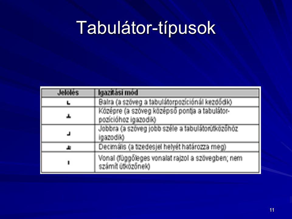 11 Tabulátor-típusok