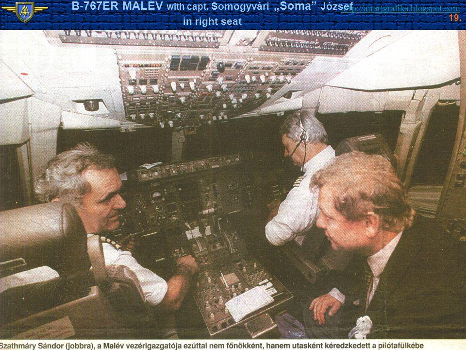 "http://airartgrafika.blogspot.com B-767ER MALÉV with capt. Somogyvári ""Soma"" József in right seat 19."