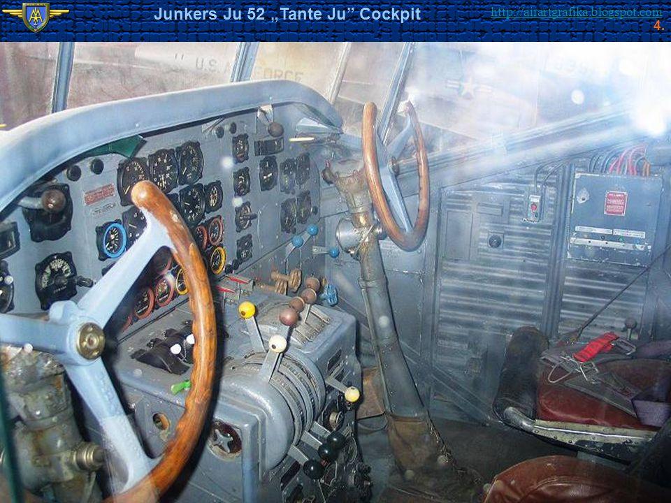 "http://airartgrafika.blogspot.com Junkers Ju 52 ""Tante Ju"" Cockpit 4."