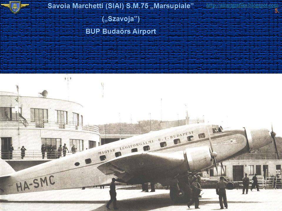 "http://airartgrafika.blogspot.com Savoia Marchetti (SIAI) S.M.75 ""Marsupiale"" (""Szavoja"") BUP Budaörs Airport 5."
