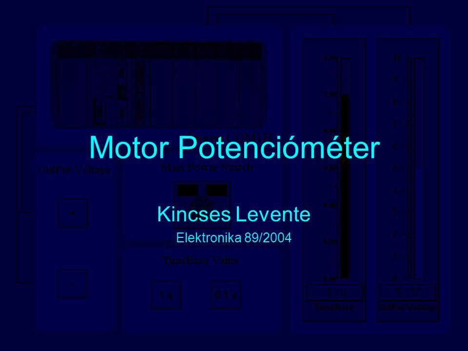 Feladat Leírása Motor potencióméter tervezése, amely referens értékek meghatározására szolgál 0-10V között, PLC berendezéssel.Négy gomb vezérli ki a motor potenciómétert, az első két gomb segítségével növeljük ill.