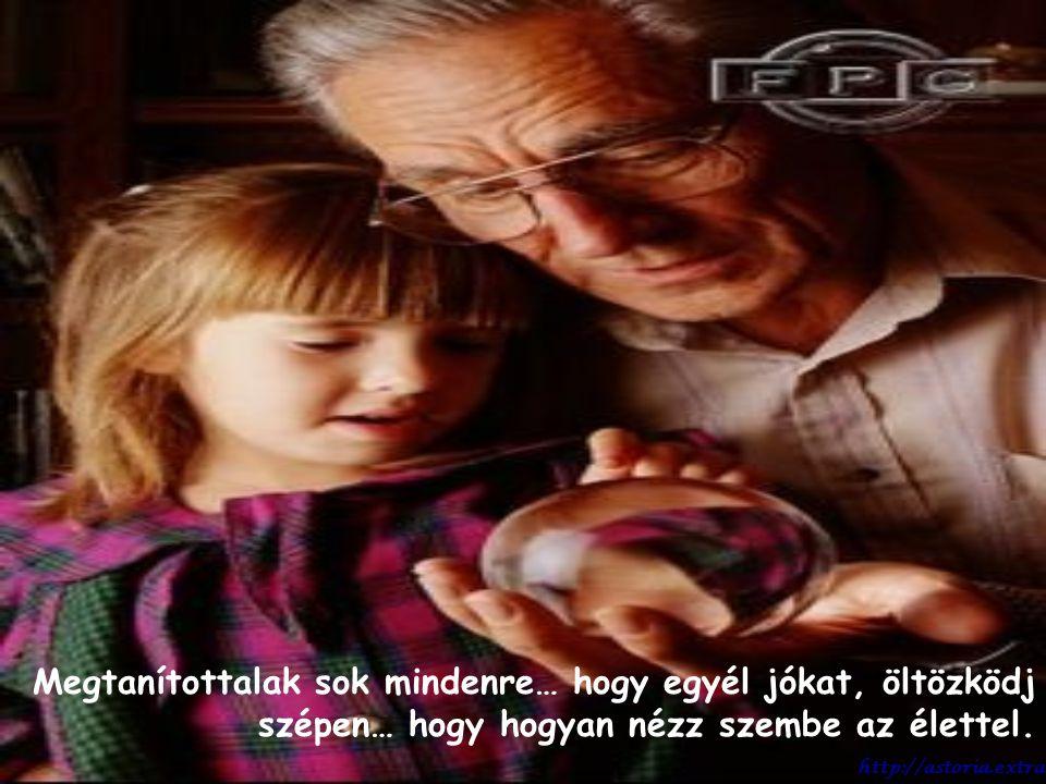 Szeretlek benneteket, gyermekeim. http://astoria.extra.hu
