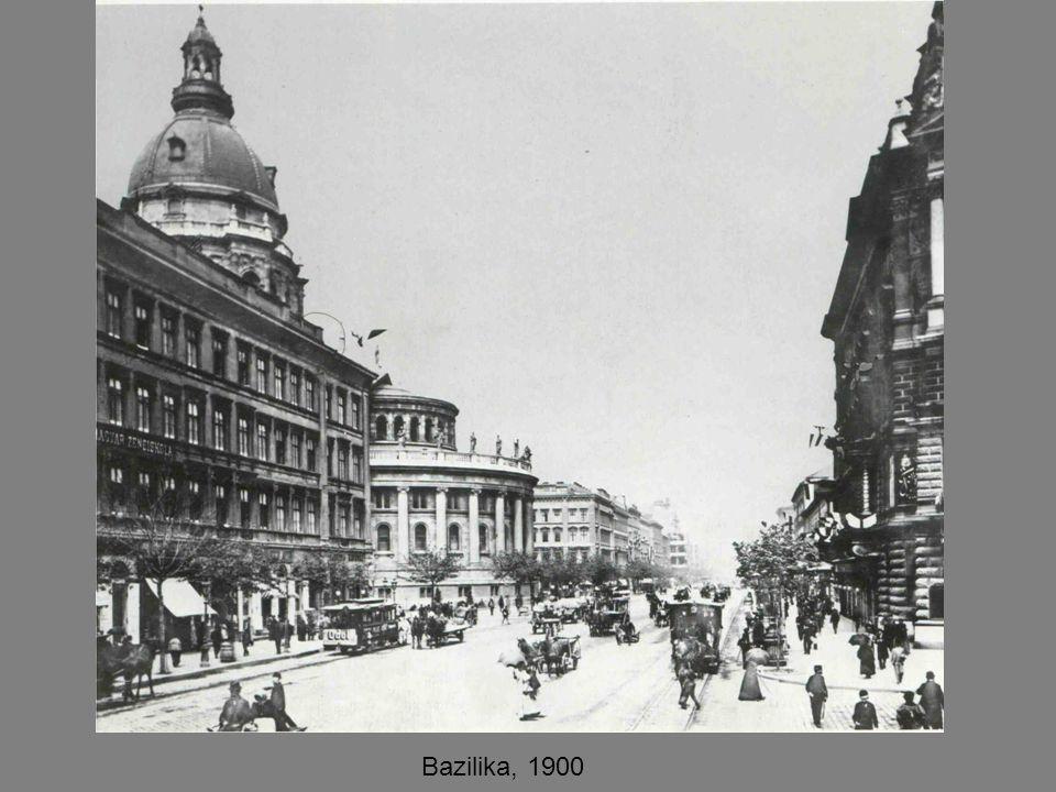 Bazilika, 1900