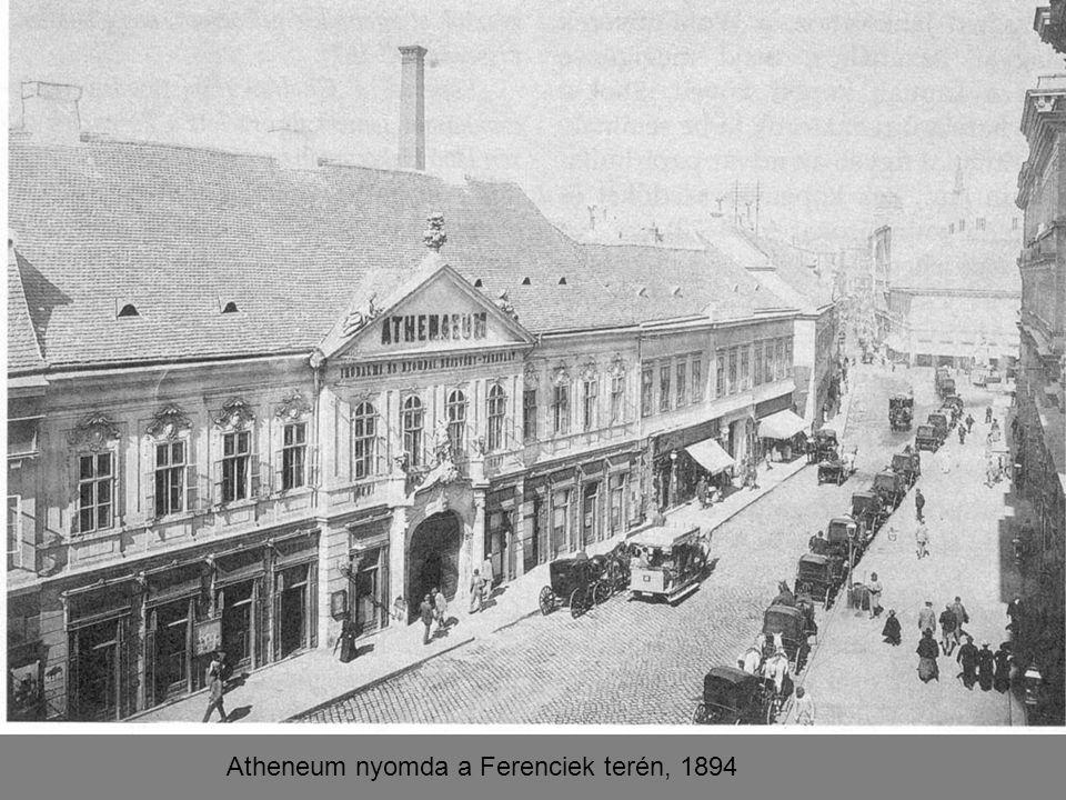Atheneum nyomda a Ferenciek terén, 1894