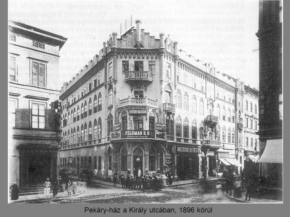 Pekáry-ház a Király utcában, 1896 körül