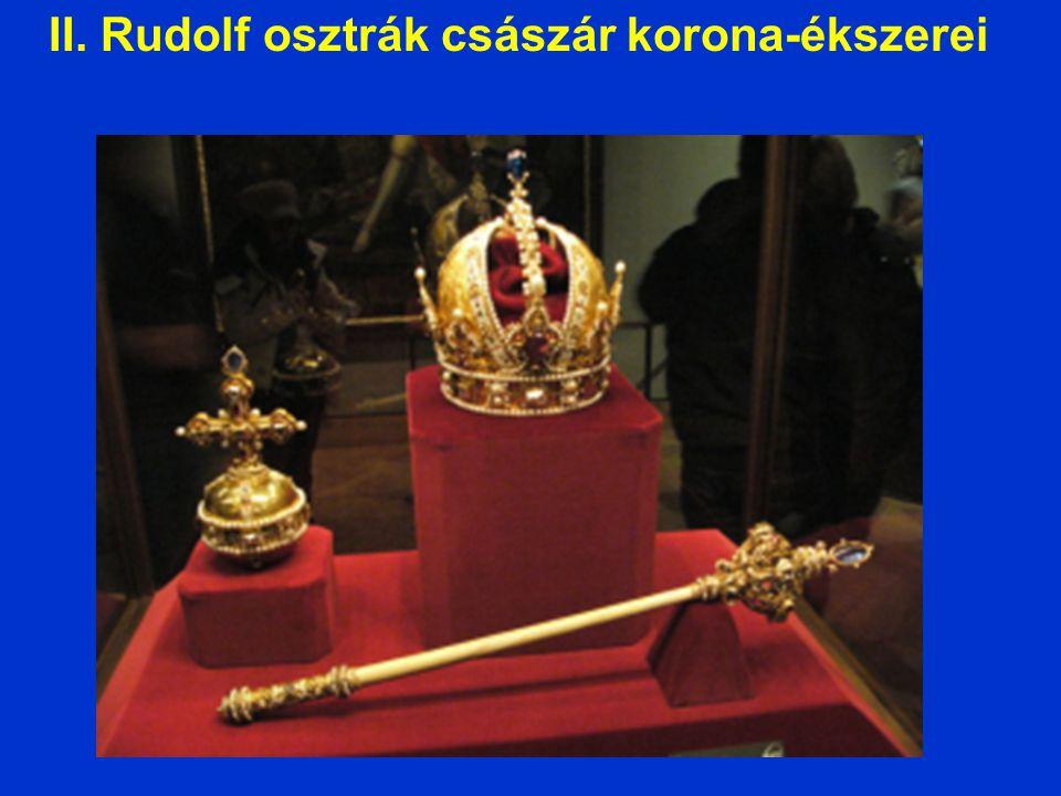 II. Rudolf osztrák császár korona-ékszerei