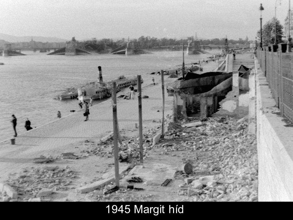 1945 Margit híd