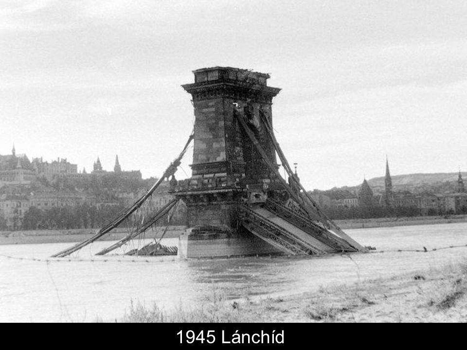 1945 Lánchíd