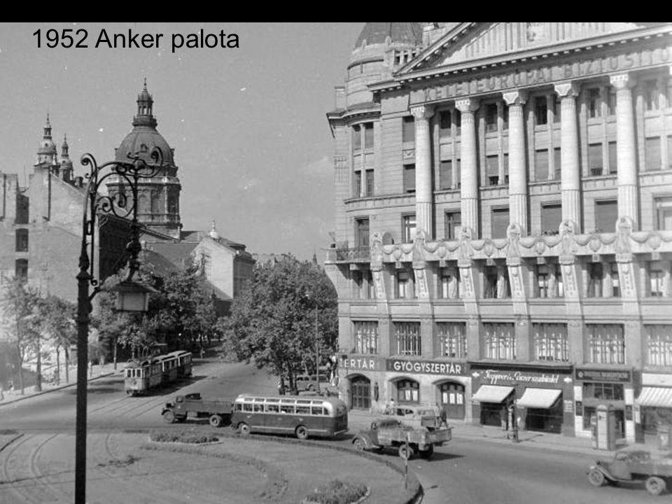 1952 Anker palota