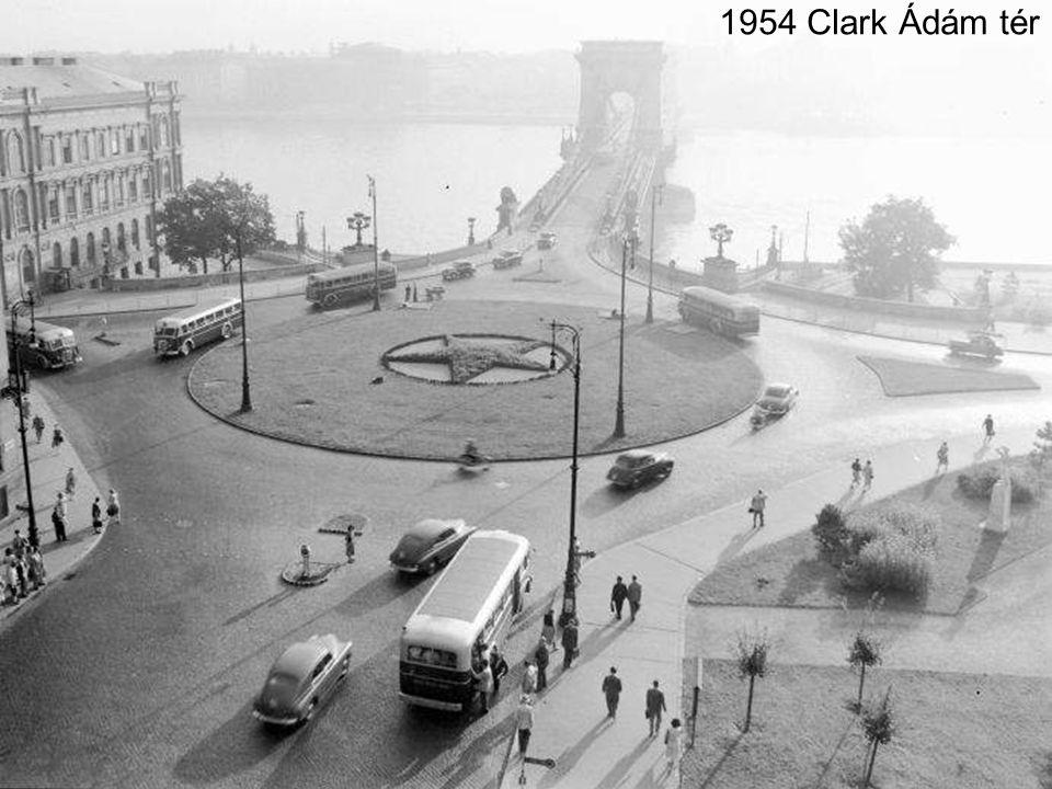 1954 Clark Ádám tér